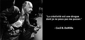 creativity-is-a-drug-cecil-b-demille-famous-quote.jpg
