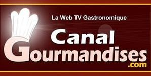 Canal Gourmandises - 100 % INFO GASTRONOMIQUE