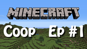 Minecraft-Coop-Mini-Ep1.png