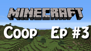 Minecraft-Coop-Mini-Ep3.png