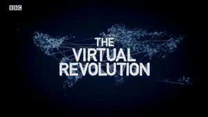 virtual-revolution-bbc