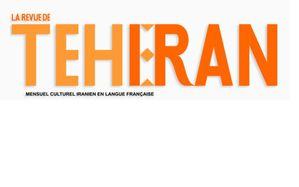 la revue de téhéran - mensuel iranien en langue français