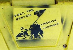 fuck the system, liberate yourself