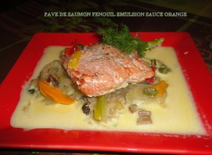 PAVE DE SAUMON FENOUIL EMULSION SAUCE ORANGE