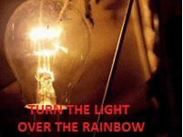 Turn the light over the rainbow