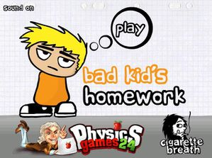 bad kids homework
