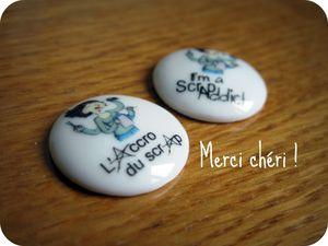 Cadeau chéri pour Scrap Inès Badges Accro du Scrap Addict