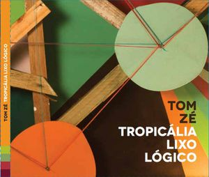 tom_ze_tropicalia_lixo_logico.jpg