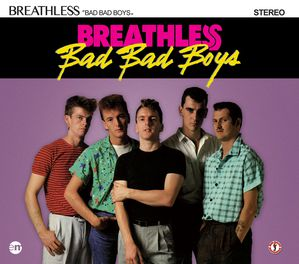 Visuel-a-plat-CD-Breathless---Bad-Bad-Boys.jpg