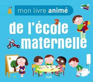 Mon-livre-anime-de-l-ecole-maternelle_ouvrage_popin.jpg