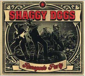 xr ShaggyDogs RenegadeParty