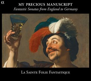 My precious manuscript La Sainte Folie Fantastique