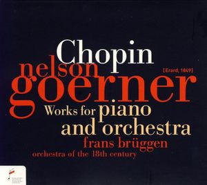 Chopin Œuvres piano & orchestre Goerner Brüggen