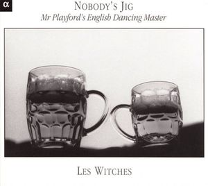 nobody's jig john playford les witches