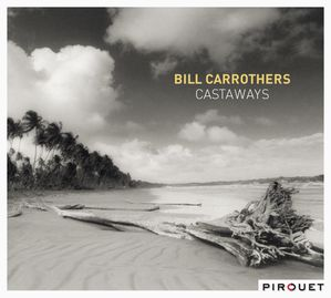 Bill-Carrothers-Castaways--cover.jpg
