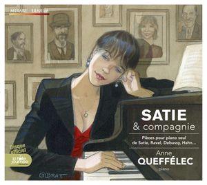 Satie & compagnie Pieces pour piano Anne Queffelec