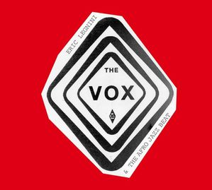 "Chronique de l'album d' Eric Legnini and The Afro Jazz Beat & Krystle Warren ""The Vox"""