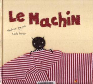 Le-Machin.jpg