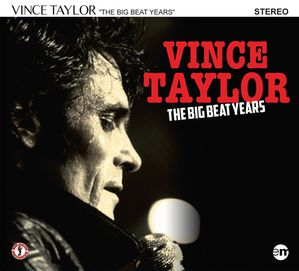 Visuel-3D-CD-Vince-Taylor---The-Big-Beat-Years.jpg