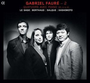 gabriel faure quatuors avec piano le sage berthaud salque k