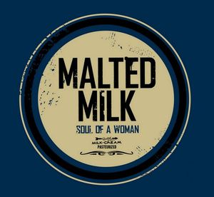 Malted-Milk---soul-of-a-woma.jpg