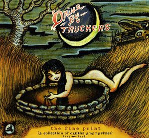 Drive-By Truckers - The Fine Print -