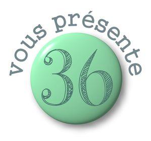 36 vous présente badge