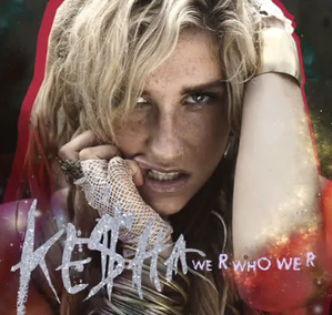 Kesha-WeRWhoWeR_cover.png