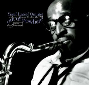 yusef_lateef_quintet_-_out_of_nowhere_-_front.jpg