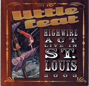 Highwire Act Live in St. Louis 2003 - Front