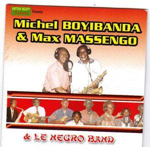 Michel BOYIBANDA et Max MASENGO & le Negro Band