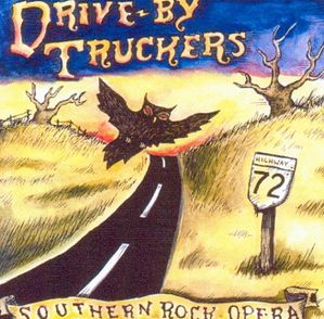 Drive By Truckers - Southern Rock Opera -