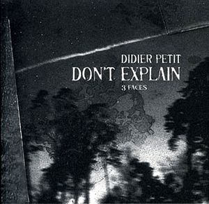 Didier-Petit---don-t-explain.jpg