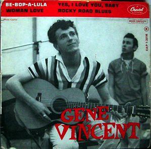 gene vincent be bop a lula woman love rockin records le son du rock n 39 roll authentique au. Black Bedroom Furniture Sets. Home Design Ideas