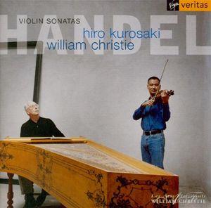 Handel Sonates violon clavecin Kurosaki Christie