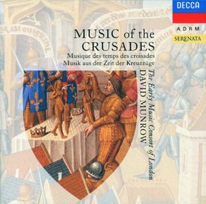 Music of the Crusades Early Music Consort of London