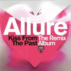 Tiësto & Allure Kiss From The Past remixes