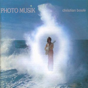 BABYLONE Christian Boulé 33T 1 Photo Musik