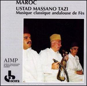 Le maître Massano Tazi : nouba Istihilal