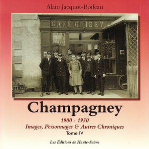 Champagney entre 1900 et 1950 - tome 4