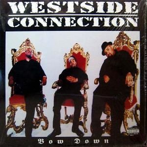 Westside_Connection_-_Bow_Down.jpeg