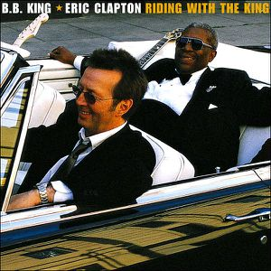 Eric-Clapton-and-B.B.-King-Ridin--With-The-King.jpg