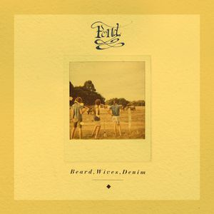 POND – Beard, Wives, Denim