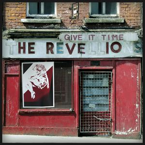 The Revellions - Give It Time