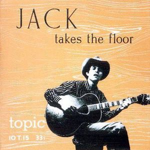 Ramblin' Jack Elliott - Jack Takes The Floor 