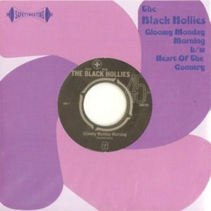 The Black Hollies - Gloomy Monday Morning / Heart Of The Country
