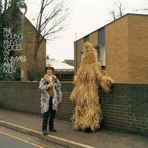 The Young Knives - Voices Of Animals and Men