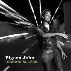 Pigeon-John---Dragon-Slayer.jpg