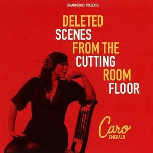caro-emerald-Deleted Scenes From The Cutting Room Floor