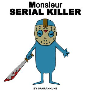 Monsieur-Serial-killer.jpg